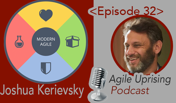 Joshua Kerievsky: Modern Agile